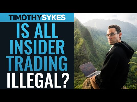 Is All Insider Trading Illegal?