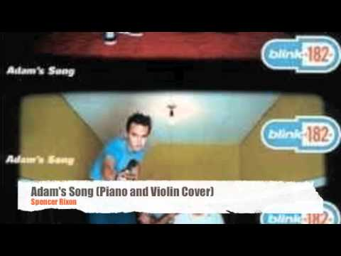 Adams Song Piano & Violin Remix