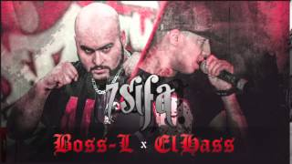 Boss L Feat El Hass - 7SIFA - * حسيفة *