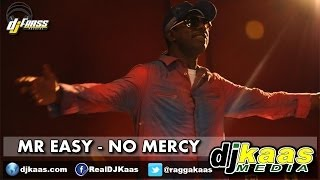 Mr Easy - No Mercy (June 2014) Gwaan Bad Riddim - Dj Frass Records | Dancehall