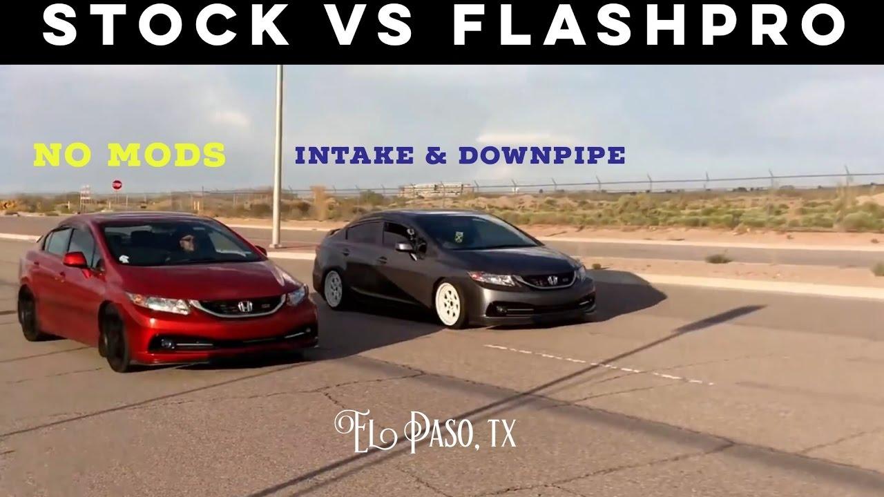 Flashpro Bolt Ons Vs Stock Drag Roll Race 12 15 Civic Si Youtube