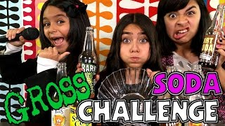 Gross Soda Challenge : CHALLENGES // GEM Sisters