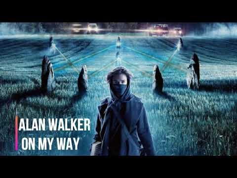 @alan-walker-*-on-my-way-*