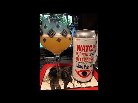 Watch Out Now! (Interboro x Threes x Industrial Arts) NY Beer Review