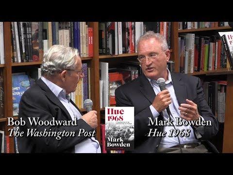 "Mark Bowden, ""Hue 1968"" (with Bob Woodward)"