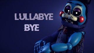 FNAF SFM Lullabye Bye Song by Doctor Steel