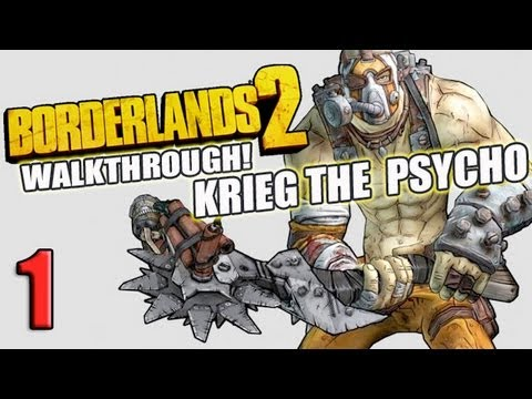 1 Krieg The Psycho Borderlands 2 Walkthough Lets Play Part 1 Intro (HD)