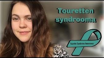 Mikä on Touretten syndrooma?