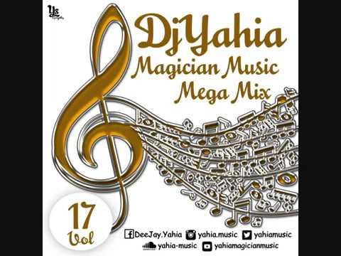 ساحر المزيكا ميجا ميكس 17 DJ Yahia Magician Music Mega Mix Vol 17 English Arabic Mashup 2018