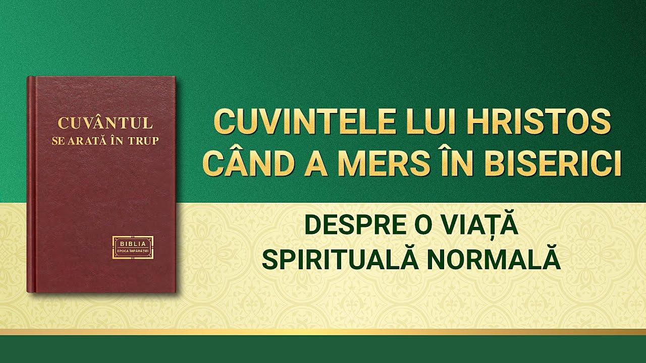 """Cuvântul lui Dumnezeu """"Despre o viață spirituală normalăˮ"""