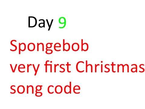 Roblox | Spongebob very first Christmas song code | Day 9 - YouTube
