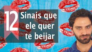 12 Sinais que Ele Quer Te Beijar (SUSPENSE)
