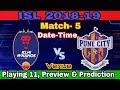 ISL 5 : Match - 5  Delhi Dynamos Fc Vs FC Pune City  Starting 11, Preview & Prediction