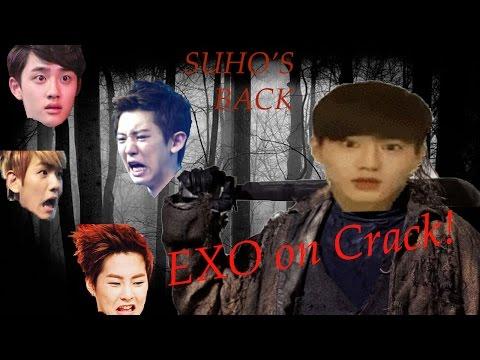EXO on Crack 8: Suho's Back