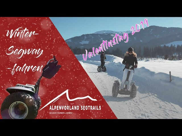 Segway Tour in den Bergen - Valentinstag 2019 bei Sonnenschein