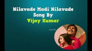 Nilavade Madi Nilavade Song By Vijay Kuamr |Aarde Lyrics | Shatamanam Bhavati