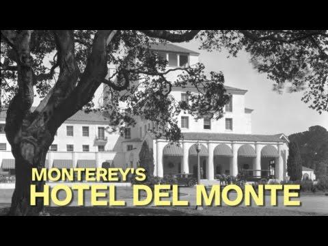 Monterey S Historic Hotel Del Monte