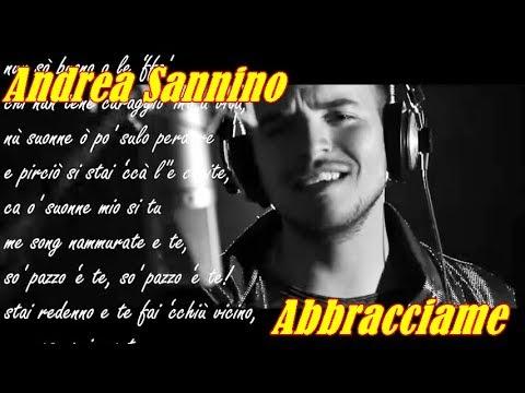 Andrea Sannino    Abbracciame    (TESTO SULLO SCHERMO)