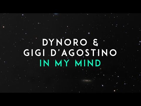 Dynoro, Gigi D'Agostino - In My Mind (Official Audio) letöltés