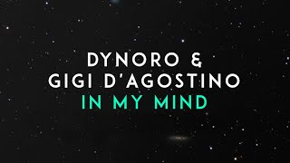 Dynoro Gigi D 39 Agostino In My Mind Official Audio