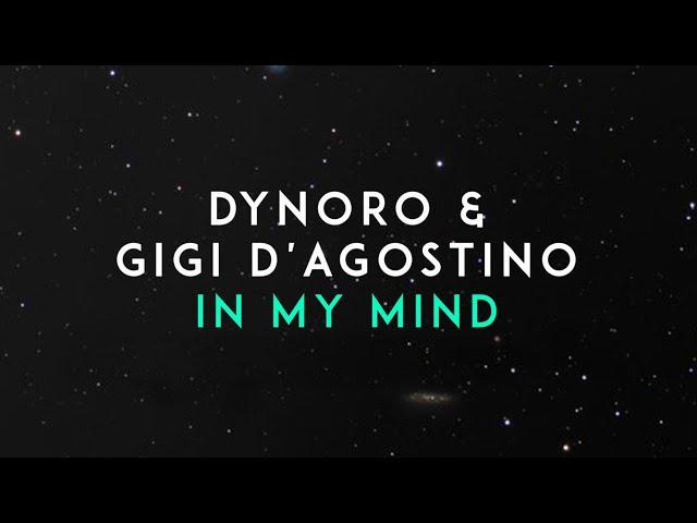 Dynoro Gigi Dagostino In My Mind Lyrics Genius Lyrics