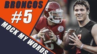 NOT A Broncos Mock Draft