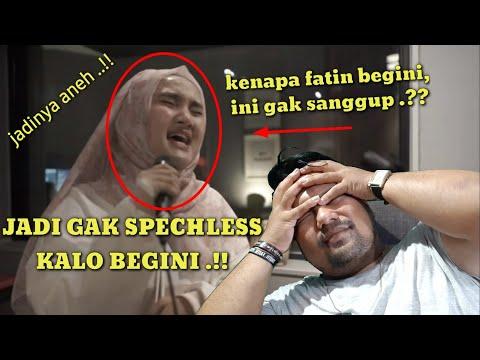 Download YAELAH FATIN BEGINI MALAH GAENAK .!! || Fatin - Speechless Naomi Scott Cover | Reaction Mp4 baru