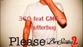 360 feat GMC - Shutterbug