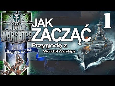 Jak zacząć cz. 1 - Akademia Morska - World of Warships