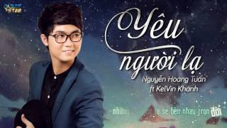 Yu Ngi L - Nguyn Hong Tun ft Kelvin Khnh Audio Star Official