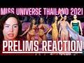 Miss Universe THAILAND 2021 Prelims Reaction! 🤯