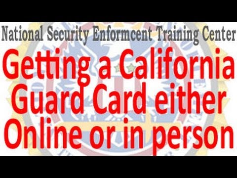CA Security Guard Card Online or In Person Training Bureau of Security & Investigative Services