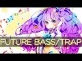 「Future Bass/ Trap」 [YUC'e] Future Cαndy