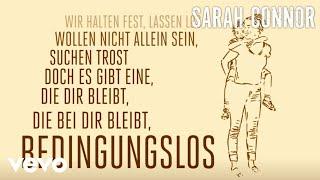 Sarah Connor - Bedingungslos (Lyric Video)