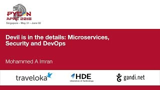 Devil is in the details: Microservices, Security and DevOps - PyCon APAC 2018