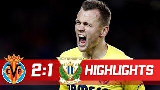 Video Gol Pertandingan Villarreal vs Leganes