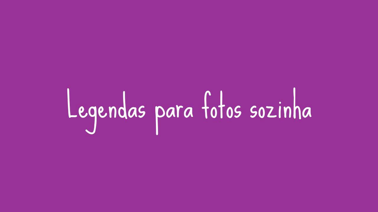 Legendas Para Fotos 1 Frases Brilhantes Youtube