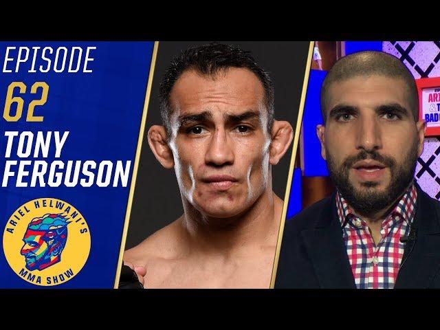 Tony Ferguson: Khabib Nurmagomedov's UFC 242 performance was lazy | Ariel Helwani's MMA Show