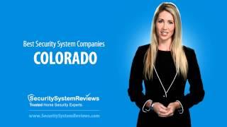 Colorado Home Security System Companies