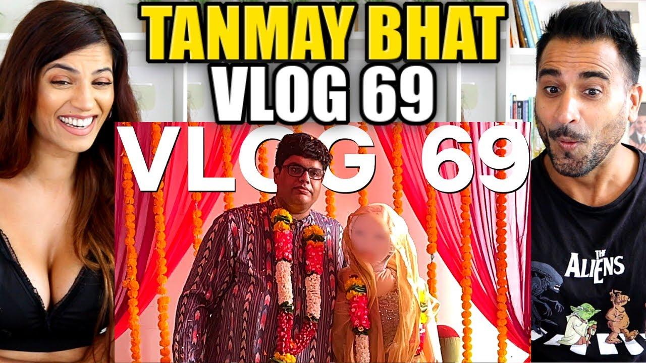 TANMAY BHAT - VLOG 69 REACTION!! ( Wedding Vlog )