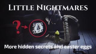Little Nightmares - More Hidden Secrets and Easter Eggs