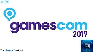 Gamescom 2019 HYPE!   Latest In Tech News #170