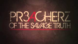 "Preacherz Of The Savage Truth - Letter ""A"" Teaser (Instrumental Version)"