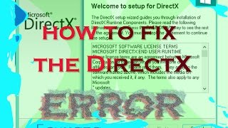 How to fix DirectX error when you run a game [windows 8 / 8.1 / 10]