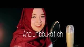 Ana Uhibbuka Fillah cover by Nisa Sabyan