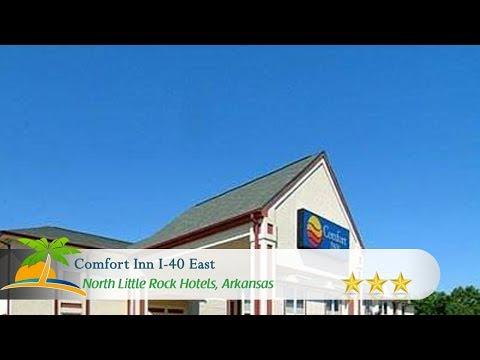 Comfort Inn I-40 East - North Little Rock Hotels, Arkansas