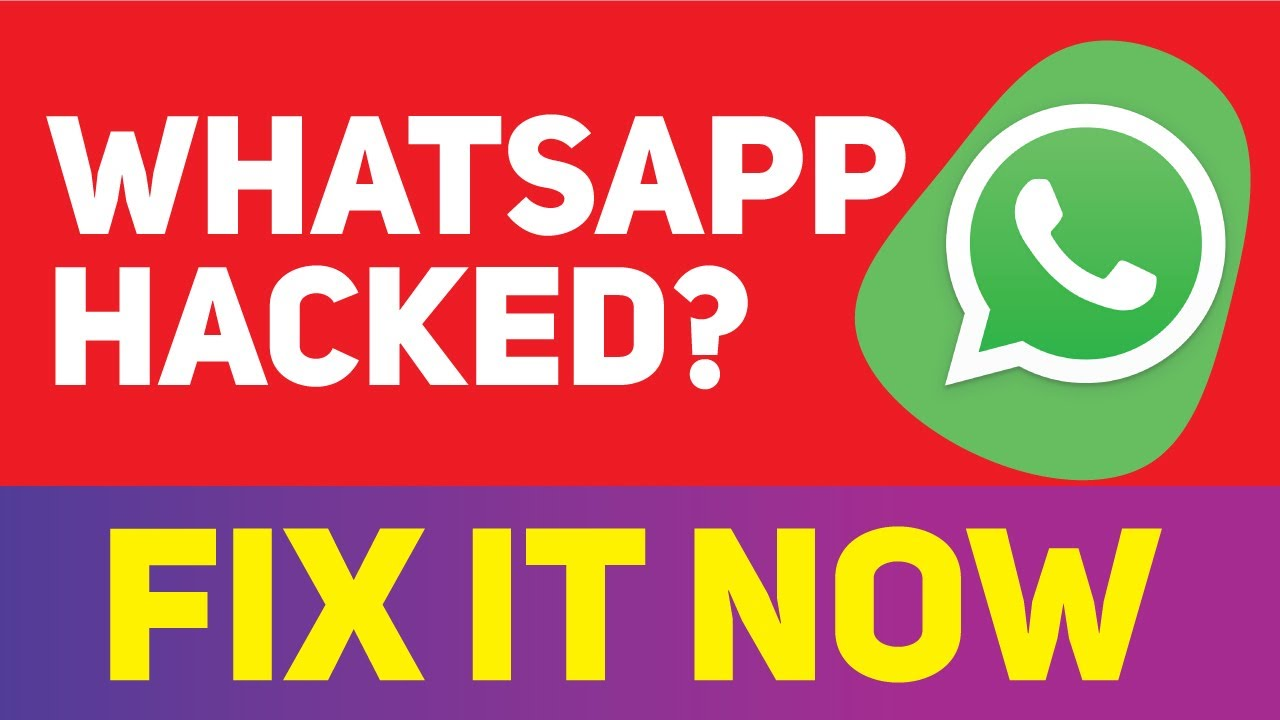 How To Know If My WhatsApp Is Hacked & How To Fix It-UPDATED 2019