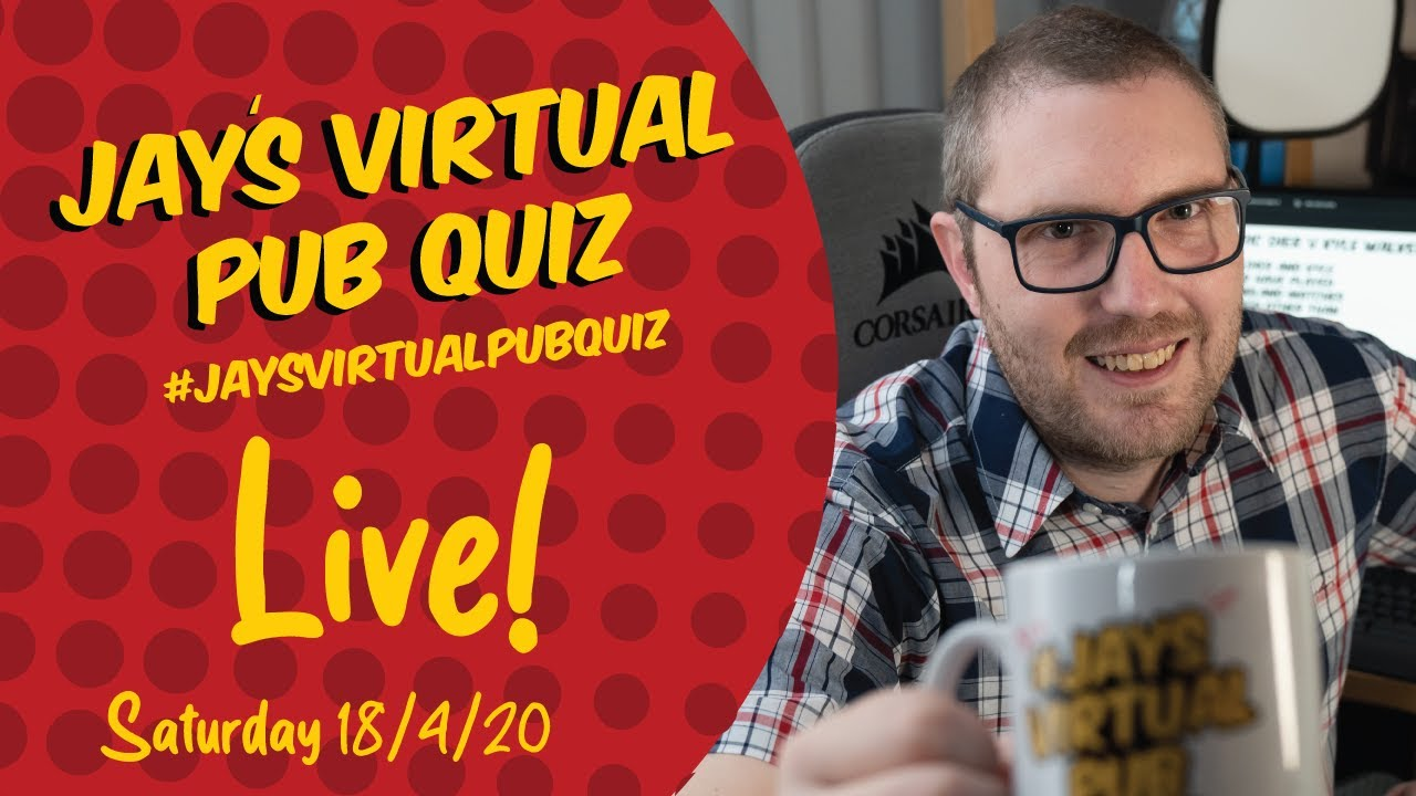 Virtual Pub Quiz, Live! Celeb and Key Worker Charity Special #withme #stayhome #JaysVirtualPubQuiz