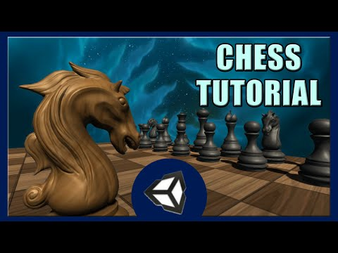 Chess Game Tutorial • 5/5 • [Tutorial][C#]