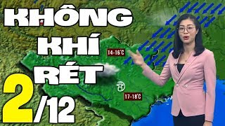 Dự báo thời tiết hôm nay và ngày mai 2/12 | Dự báo thời tiết đêm nay mới nhất